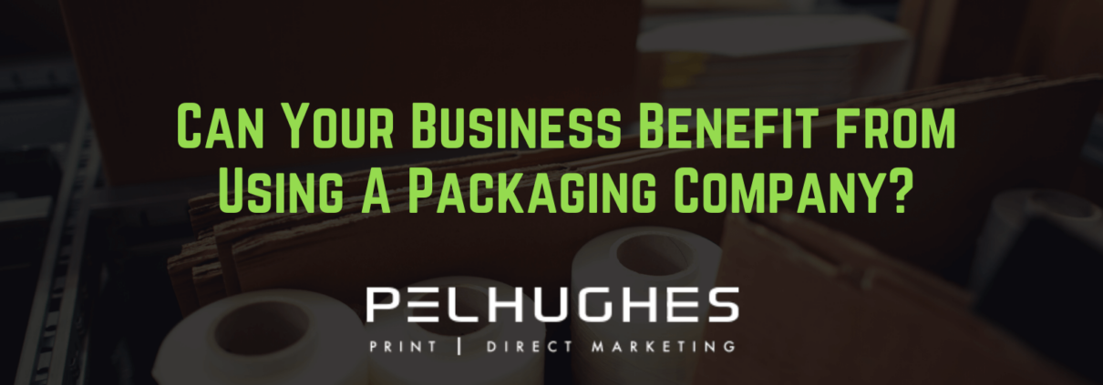 Can Your Business Benefit from Using A Packaging Company - pel hughes print marketing new orleans la