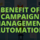 Benefit of campaign management automation - PEL HUGHES print marketing