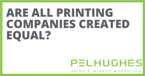 ARE ALL PRINTING COMPANIES CREATED EQUAL-- PEL HUGHES print marketing new orleans