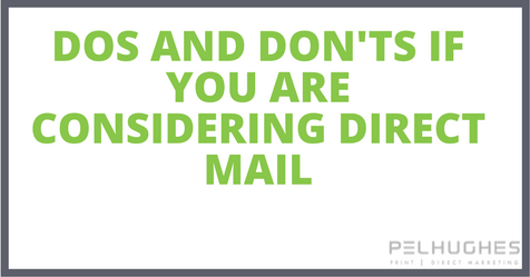 Dos and Don'ts if you are considering direct mail- PEL HUGHES print marketing new orleans