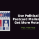 Use Political Postcard Mailer to Get More Voters - Pel Hughes print marketing new orleans