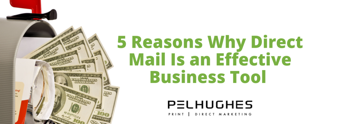 Reasons Why Direct Mail Is an Effective Business Tool - Pel Hughes print marketing new orleans