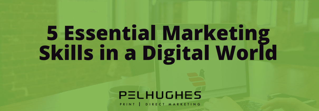 5 Essential Marketing Skills in a Digital World - Pel Hughes print marketing new orleans