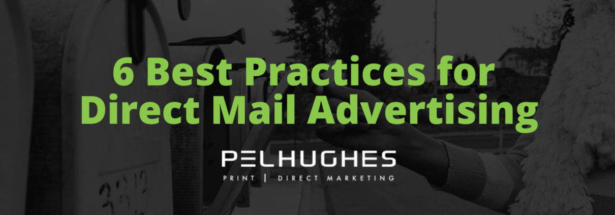 6 Best Practices for Direct Mail Advertising - Pel Hughes print marketing new orleans