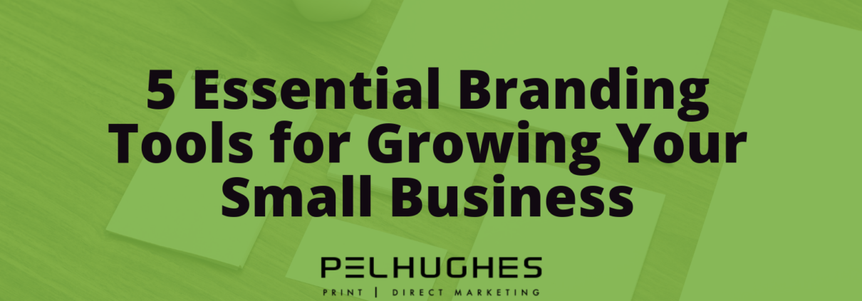 5 Essential Branding Tools for Growing Your Small Business - Pel Hughes print marketing new orleans