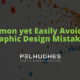 Common yet Easily Avoidable Graphic Design Mistakes - Pel Hughes print marketing new orleans