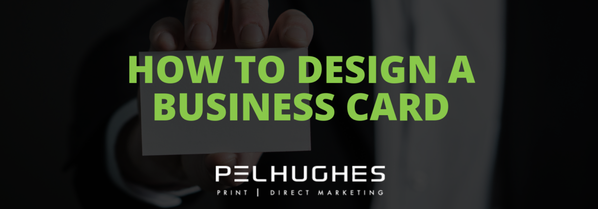 HOW TO DESIGN A BUSINESS CARD- Pel Hughes print marketing new orleans