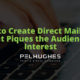 How to Create Direct Mail Copy That Piques the Audience's Interest - Pel Hughes print marketing new orleans