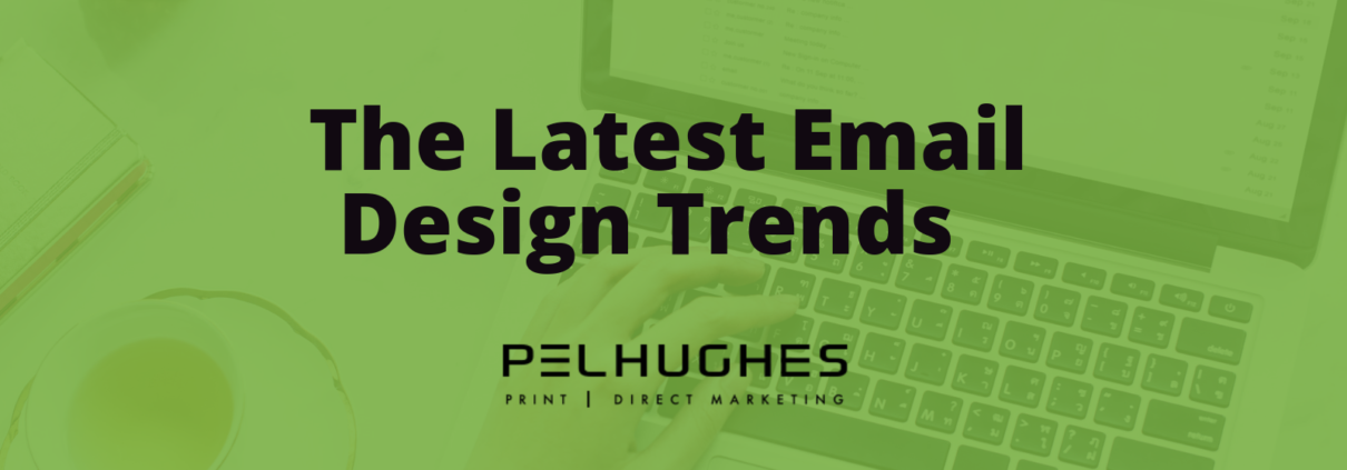 The Latest Email Design Trends - Pel Hughes print marketing new orleans