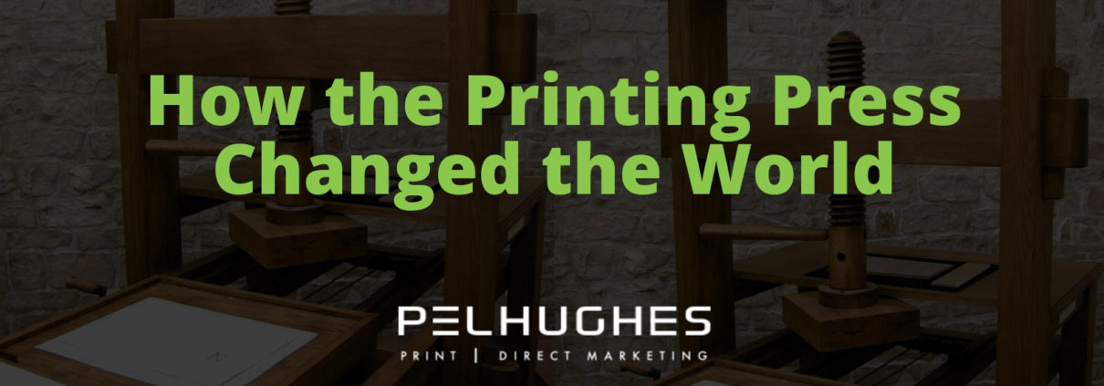 How the Printing Press Changed the World - Pel Hughes print marketing new orleans
