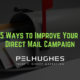 5 Ways to Improve Your Direct Mail Campaign - pel hughes print marketing new orleans la