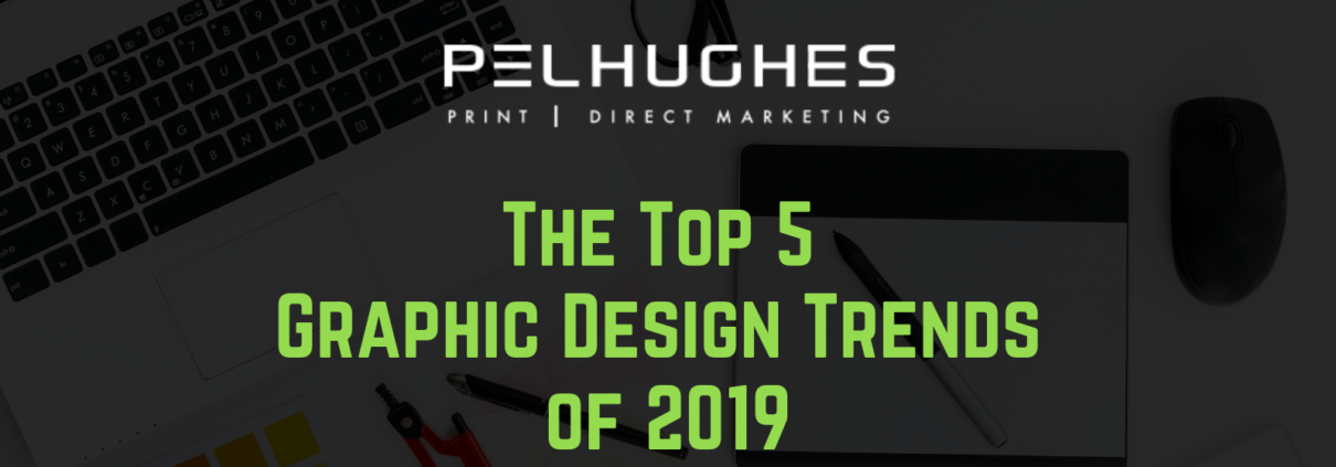 The Top 5 Graphic Design Trends of 2019 - pel hughes print marketing new orleans la