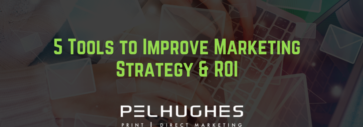 5 Tools to Improve Marketing Strategy & ROI - pel hughes print marketing new orleans la
