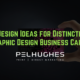 5 Design Ideas for Distinctive Graphic Design Business Cards | Pel Hughes