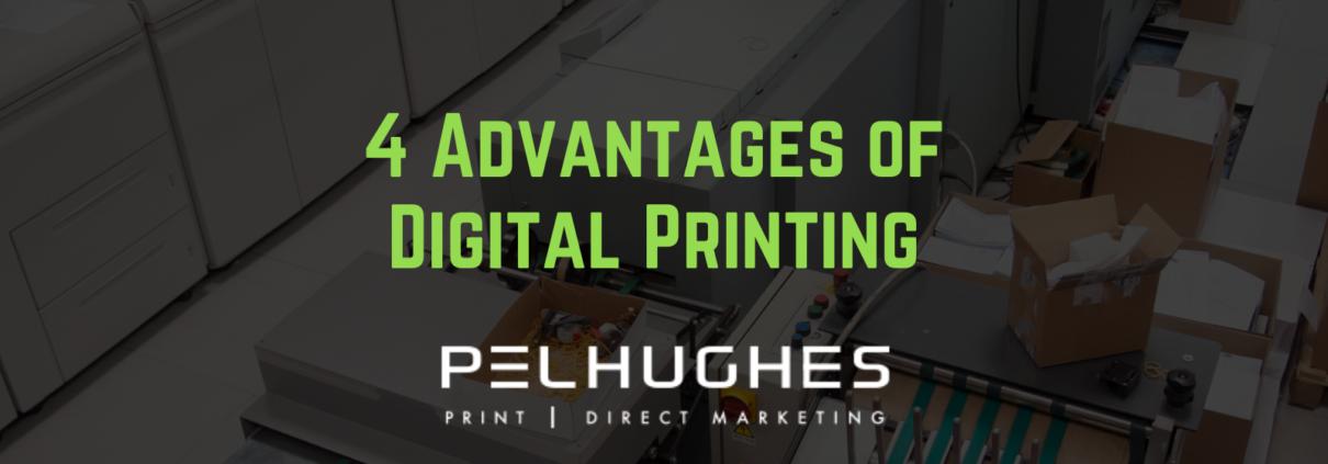 4 Advantages of Digital Printing | Pel Hughes Print & Direct Marketing