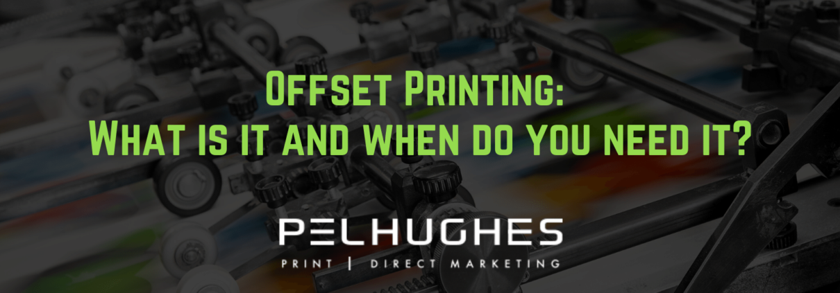 Offset Printing: What is it and when do you need it - pel hughes print marketing new orleans la