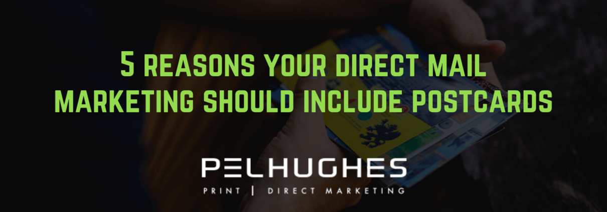 5 reasons your direct mail marketing should include postcards - pel hughes print marketing new orleans la
